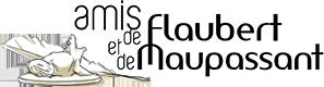 Les amis de Flaubert et de Maupassant