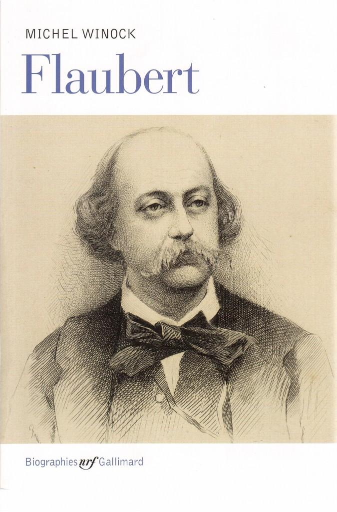 Flaubert de Michel Winock